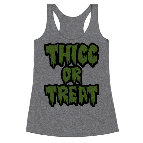 Thicc Or Treat Racerback Tank Top