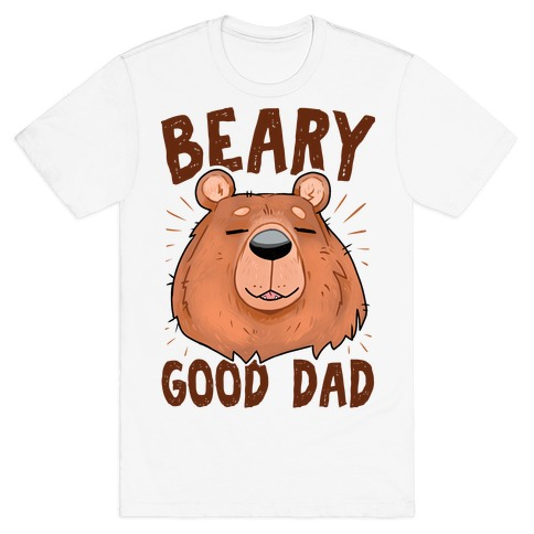 Beary Good Dad T-Shirt