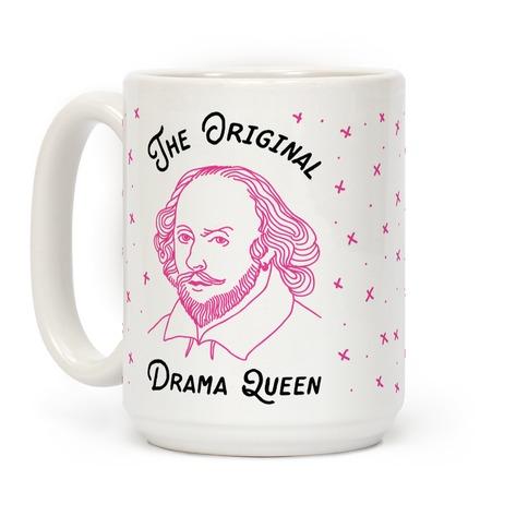 The Original Drama Queen Shakespeare Coffee Mug