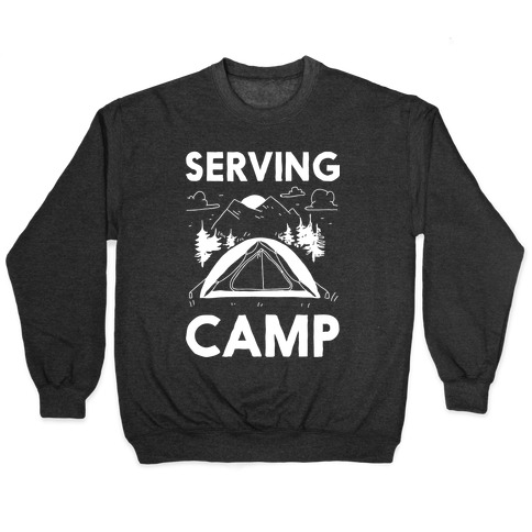Serving CAMP Pullover