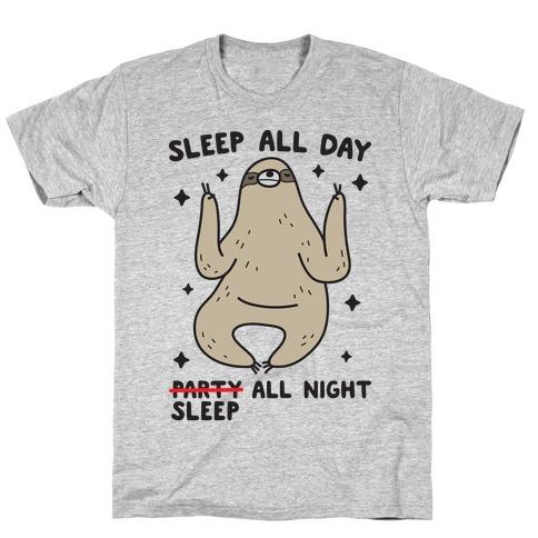 Sleep All Day Sleep All Night Sloth T-Shirt