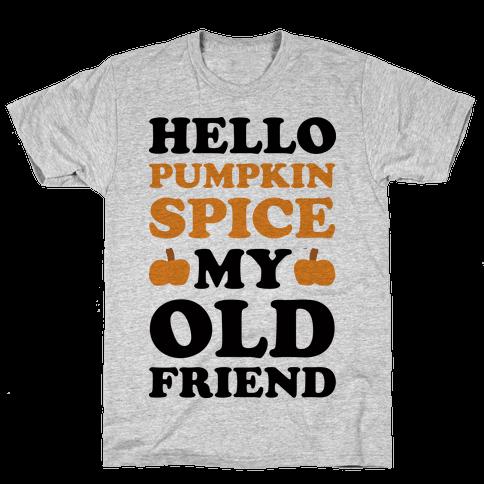 Hello Pumpkin My Old Friend Mens T-Shirt