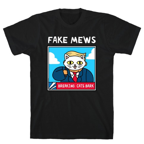 Fake Mews T-Shirt