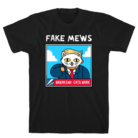 Fake Mews Mens T-Shirt