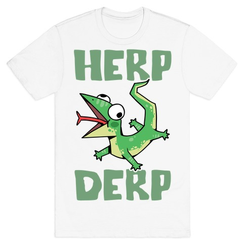 Herp Derp Derpy Lizard T-Shirt