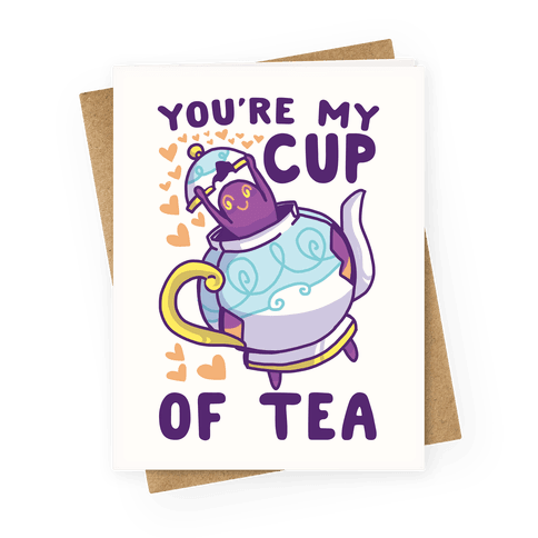You're My Cup of Tea - Polteageist Greeting Card