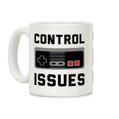 Control Issues Coffee Mug