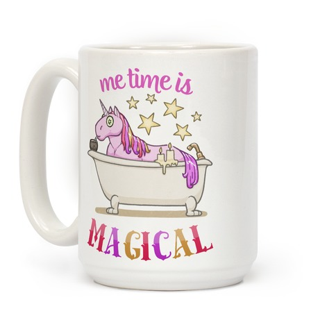 Me Time Is Magical Coffee Mug