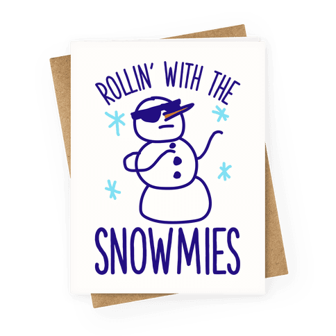 Rollin' With The Snowmies Greeting Card