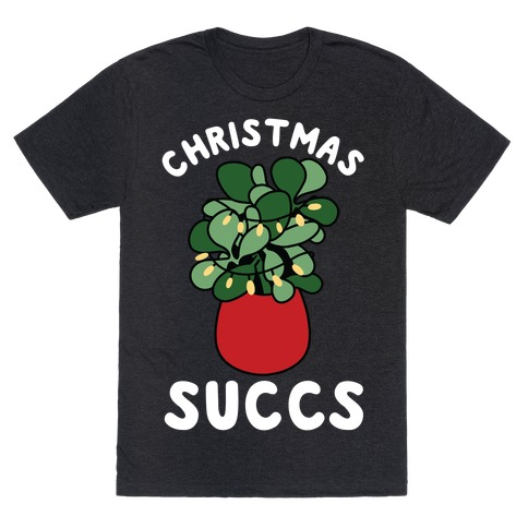 Christmas Succs T-Shirt
