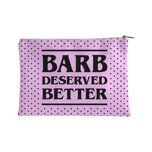 Barb Deserved Better Accessory Bag