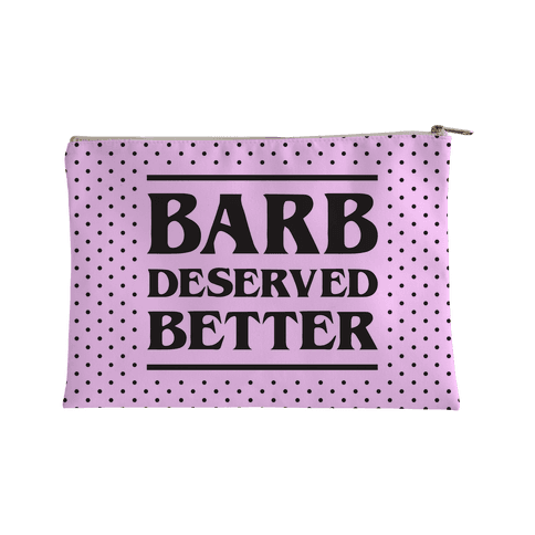 Barb Deserved Better Accessory Bag