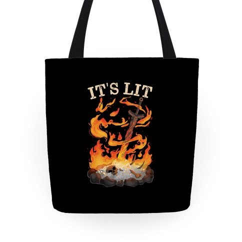 It's Lit Bonfire Tote