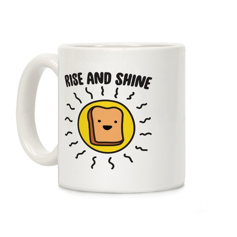 Rise And Shine Bread Coffee Mug