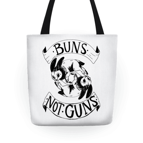 Buns Not Guns Tote