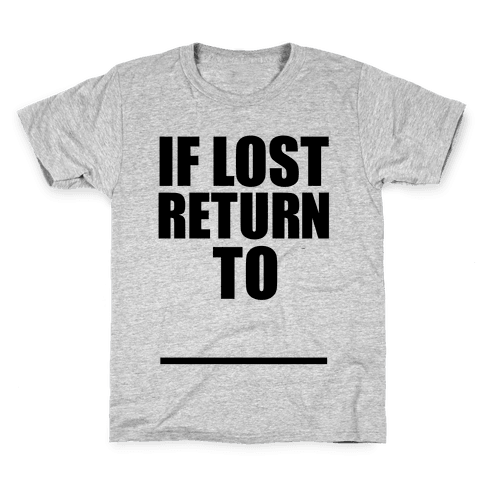 If Lost Return To Pair 1 Kids T-Shirt