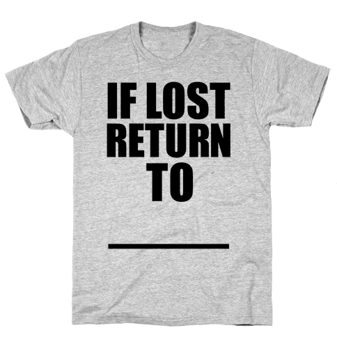 If Lost Return To Pair 1 Mens T-Shirt