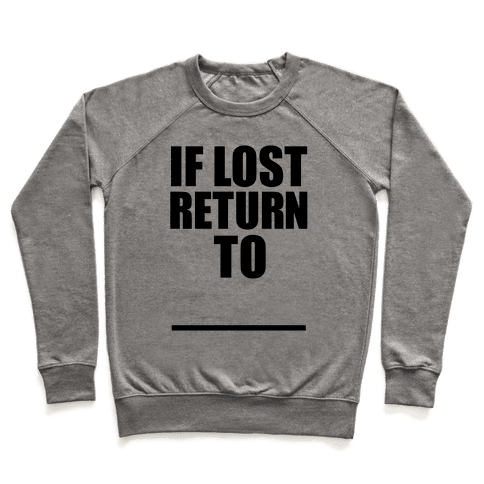 If Lost Return To Pair 1 Pullover