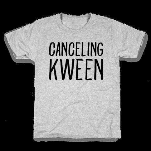 Canceling Kween  Kids T-Shirt