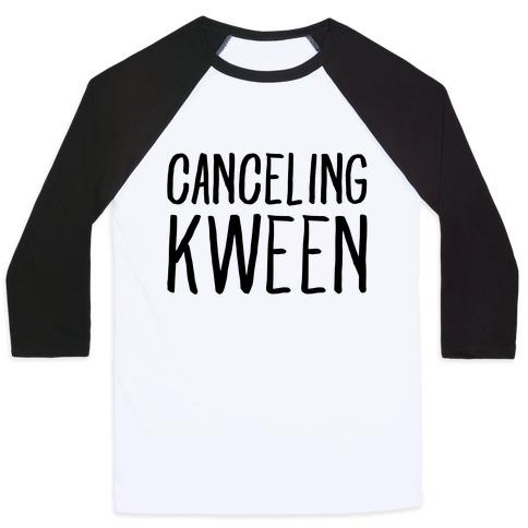 Canceling Kween Baseball Tee