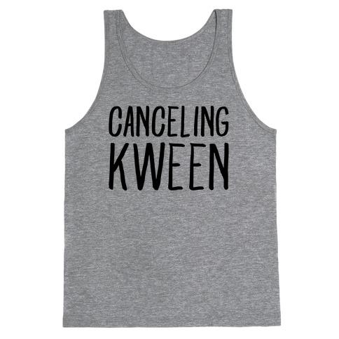 Canceling Kween Tank Top