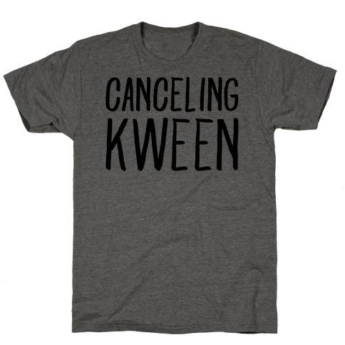 Canceling Kween T-Shirt