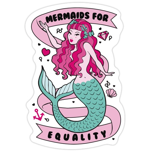 Mermaids For Equality Die Cut Sticker