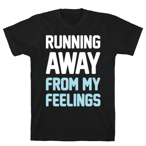 Running Away From My Feelings (White) Mens T-Shirt