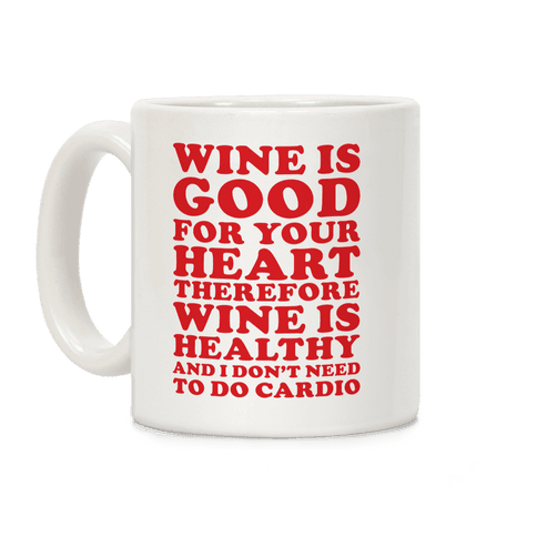 Wine is Good For Your Heart Coffee Mug