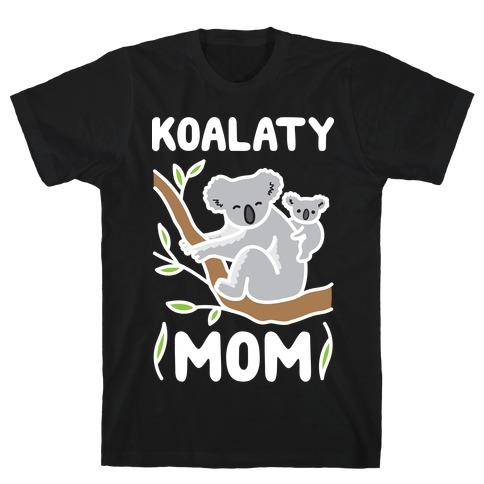 Koalaty Mom Koala T-Shirt