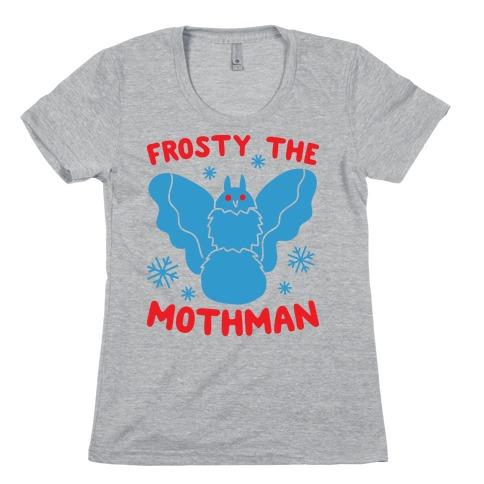 Frosty The Mothman Womens T-Shirt