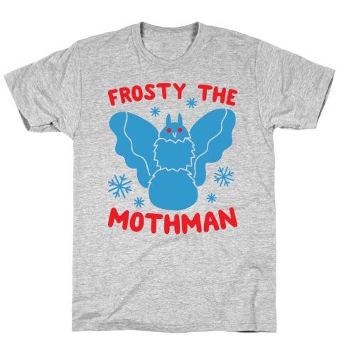 Frosty The Mothman T-Shirt