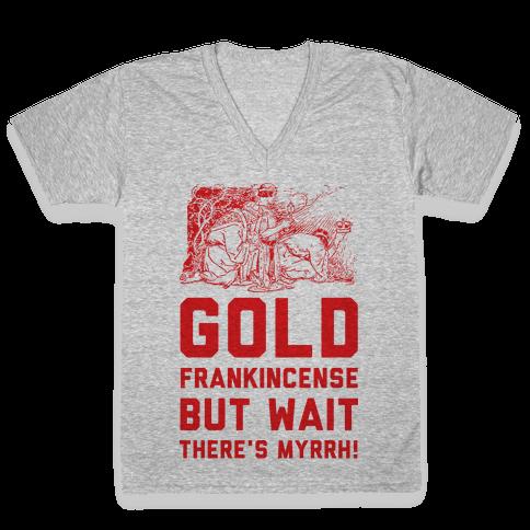 Gold Frankincense But Wait There's Myrrh V-Neck Tee Shirt