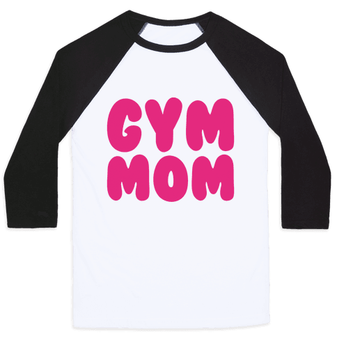 Gym Mom Baseball Tee