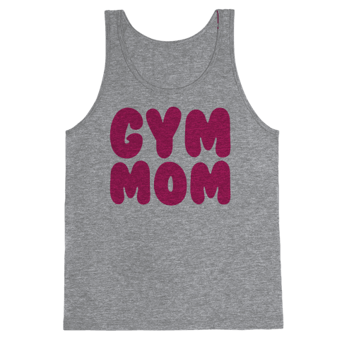 Gym Mom Tank Top