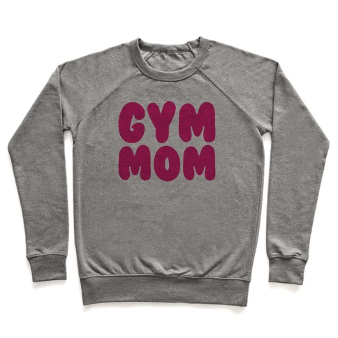 Gym Mom Pullover