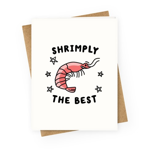 Shrimply The Best Greeting Card