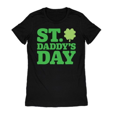 St. Daddy's Day White Print Womens T-Shirt
