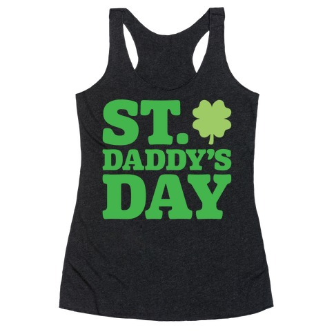 St. Daddy's Day White Print Racerback Tank Top
