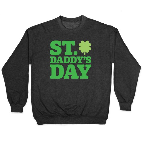 St. Daddy's Day White Print Pullover
