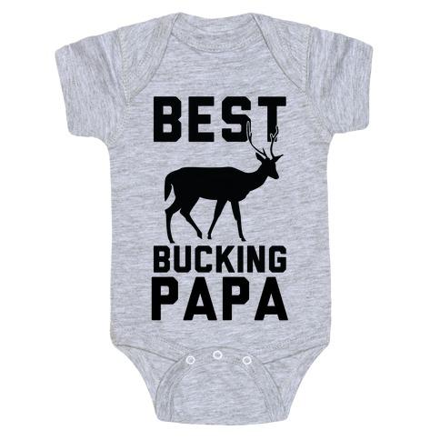 Best Bucking Papa Baby Onesy
