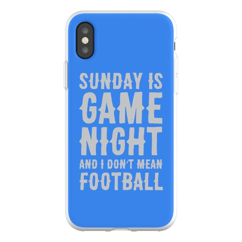 Sunday Is Game Night Parody Phone Flexi-Case