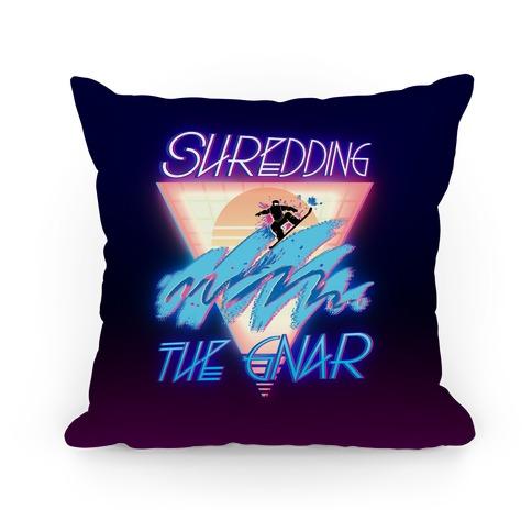 Shredding The Gnar Pillow