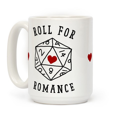 Roll For Romance Coffee Mug