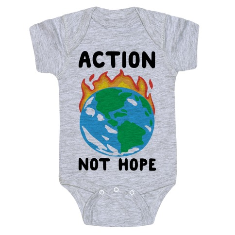 Action Not Hope Baby Onesy
