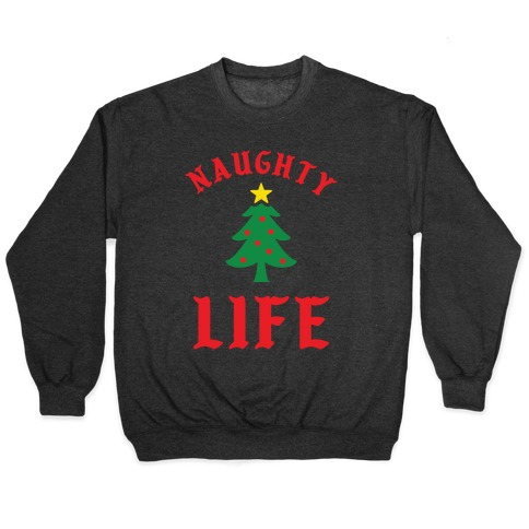 Naughty Life Pullover