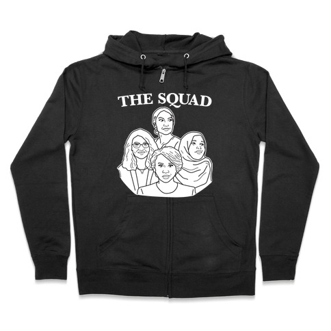 The Squad - Democrat Congresswomen Zip Hoodie