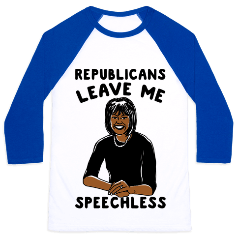 Republicans Leave Me Speechless Baseball Tee