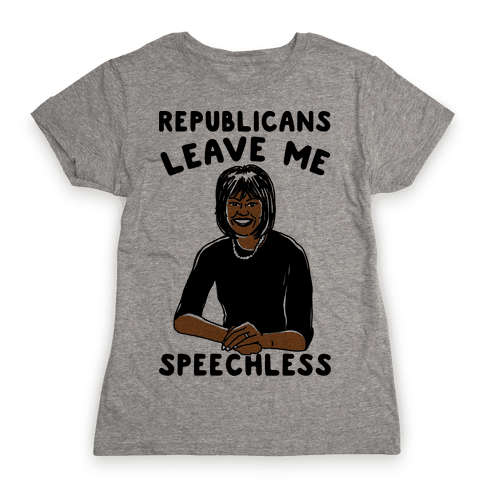 Republicans Leave Me Speechless Womens T-Shirt