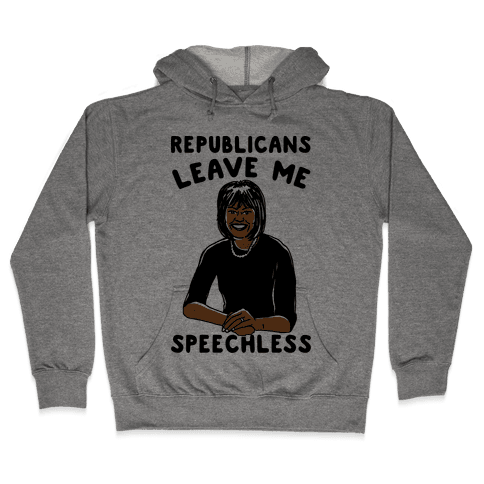 Republicans Leave Me Speechless Hooded Sweatshirt
